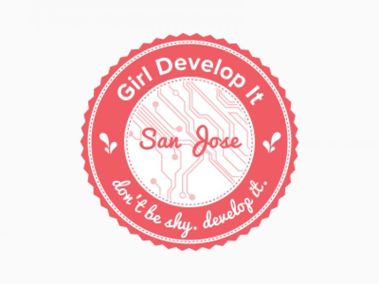 Girl Develop It (San Jose Chapter)