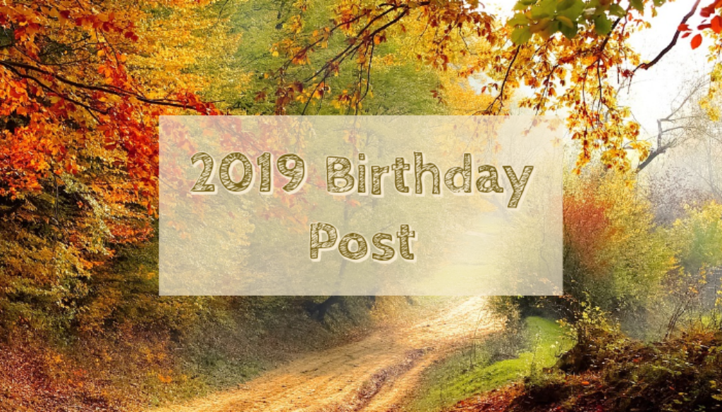 2019 Birthday Post